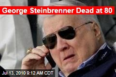 George Steinbrenner Dead at 80