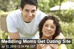 Meddling Moms Get Dating Site