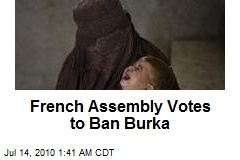 French Assembly Votes to Ban Burka