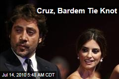 Cruz, Bardem Tie Knot