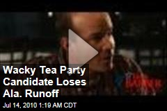 Wacky Tea Party Candidate Loses Ala. Runoff