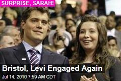 Bristol, Levi Engaged Again