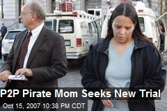 P2P Pirate Mom Seeks New Trial