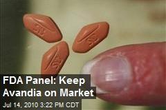 FDA Panel Backs Keeping Avandia on Market
