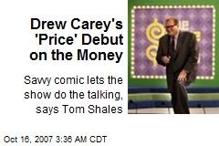 Drew Carey's 'Price' Debut on the Money