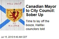Canadian Mayor to City Council: Sober Up