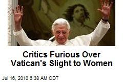 Critics Furious Over Vatican's Slight to Women