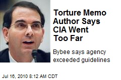 Torture Memo Author Says CIA Went Too Far