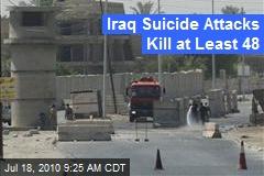 Iraq Suicide Attacks Kill at Least 48
