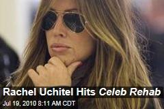 Rachel Uchitel Hits Celeb Rehab