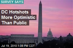 DC Hotshots More Optimistic Than Public
