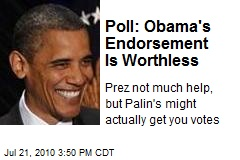 Poll: Obama's Endorsement Is Worthless