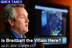 Is Breitbart the Villain Here?