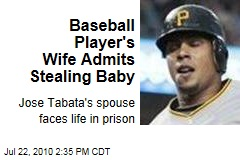 Baseball Player's Wife Admits Stealing Baby