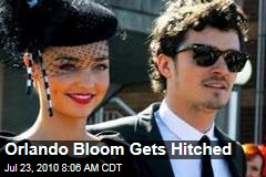 Orlando Bloom Gets Hitched