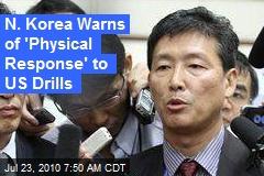 N. Korea Warns of 'Physical Response' to US Drills
