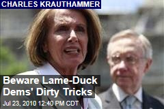 Beware Lame-Duck Dems' Dirty Tricks