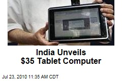 India Unveils $35 Tablet Computer