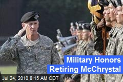 Military Honors Retiring McChrystal