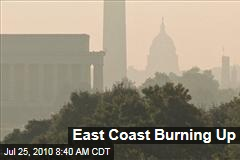East Coast Burning Up