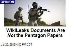 WikiLeaks Documents Are Not the Pentagon Papers