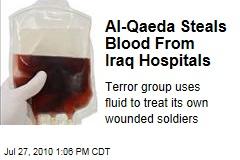 Al-Qaeda Steals Blood From Iraq Hospitals