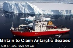 Britain to Claim Antarctic Seabed
