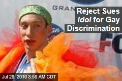 Reject Sues Idol for Gay Discrimination