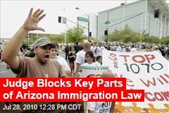 Judge Blocks Key Parts of Arizona Immigration Law
