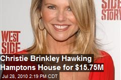 Christie Brinkley Hawks Hamptons Home: $15.75 Mil