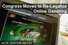 Congress Moves to Re-Legalize Online Gambling
