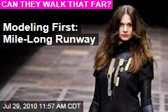 Modeling First: Mile-Long Runway