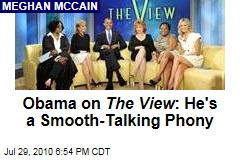 Obama on The View : He's a Smooth-Talking Phony
