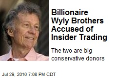 Billionaire Wyly Brothers Accused of Insider Trading