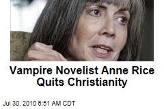 Vampire Novelist Quits Christianity