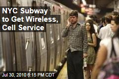 NYC Subway to Get Wireless, Cell Service