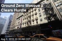 Ground Zero Mosque Clears Hurdle