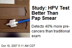 Study: HPV Test Better Than Pap Smear