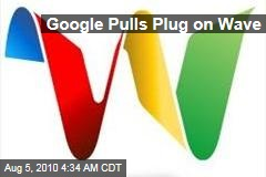 Google Pulls Plug on Wave