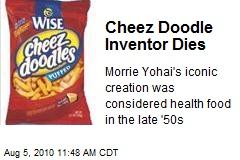 Cheez Doodle Inventor Dies