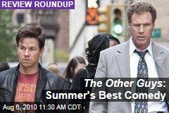 The Other Guys : Summer's Best Comedy