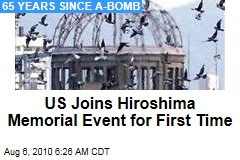 US Joins Hiroshima Memorial Event for First Time