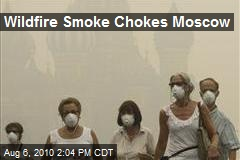 Wildfire Smoke Chokes Moscow