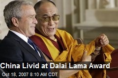 China Livid at Dalai Lama Award