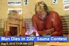 Man Dies in 230° Sauna Contest