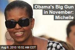 Obama's Big Gun in November: Michelle