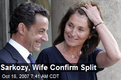 Sarkozy, Wife Confirm Split