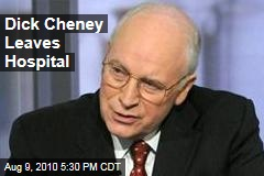 Dick Cheney Leaves Hospital