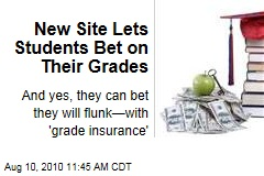 New Site Lets Students Bet on Their Grades
