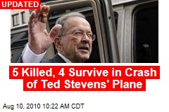 5 Killed, 4 Survive in Crash of Ted Stevens' Plane